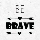 Nalepka Be Brave